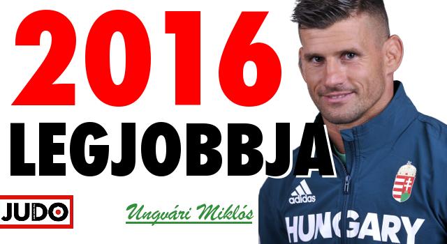 Ungvári Miklós 2016 legjobb magyar judósa!